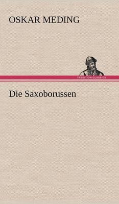 Die Saxoborussen (Hardback)