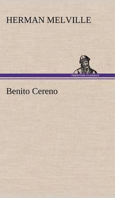Benito Cereno (Hardback)