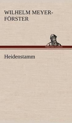 Heidenstamm (Hardback)