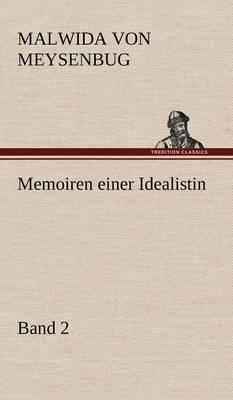 Memoiren Einer Idealistin - Band 2 (Hardback)