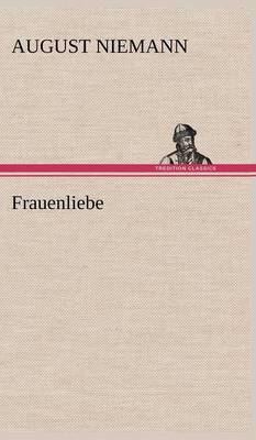 Frauenliebe (Hardback)