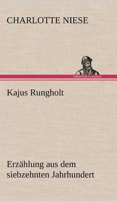 Kajus Rungholt (Hardback)