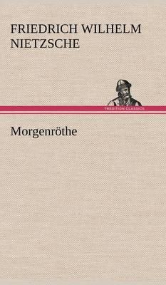 Morgenrothe (Hardback)
