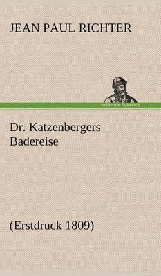 Dr. Katzenbergers Badereise (Hardback)