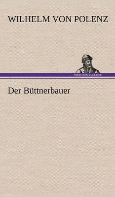 Der Buttnerbauer (Hardback)