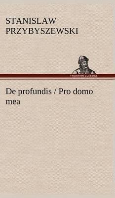 de Profundis / Pro Domo Mea (Hardback)