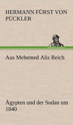 Aus Mehemed Alis Reich (Hardback)