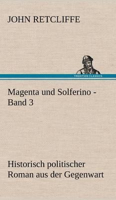 Magenta Und Solferino - Band 3 (Hardback)