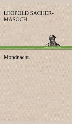 Mondnacht (Hardback)