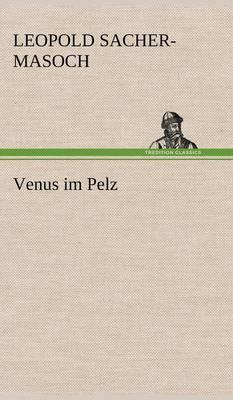 Venus Im Pelz (Hardback)