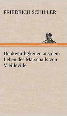 Denkwurdigkeiten Aus Dem Leben Des Marschalls Von Vieilleville (Hardback)