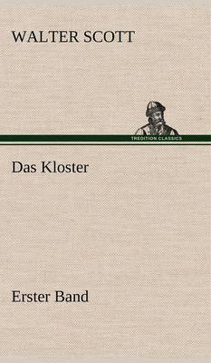 Das Kloster - Erster Band (Hardback)