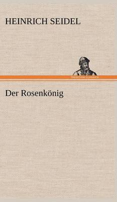Der Rosenkonig (Hardback)