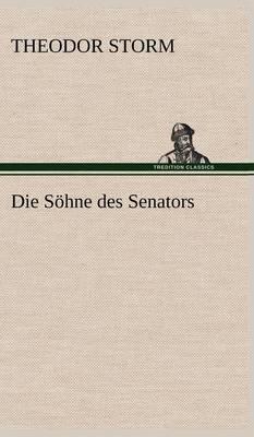 Die Sohne Des Senators (Hardback)