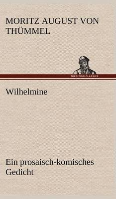 Wilhelmine (Hardback)