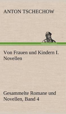 Von Frauen Und Kindern I. Novellen (Hardback)