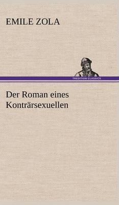 Der Roman Eines Kontrarsexuellen (Hardback)
