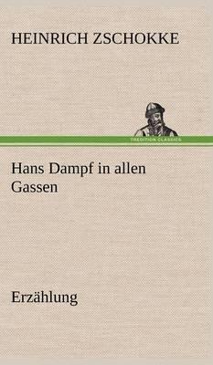Hans Dampf in Allen Gassen (Hardback)