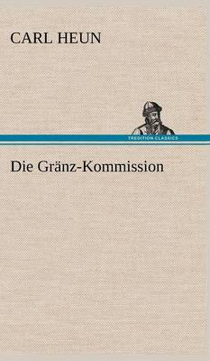 Die Granz-Kommission (Hardback)
