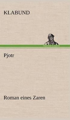 Pjotr (Hardback)