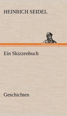 Ein Skizzenbuch. Geschichten (Hardback)