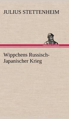 Wippchens Russisch-Japanischer Krieg (Hardback)