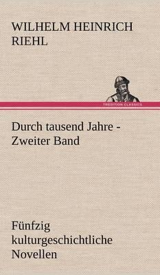 Durch Tausend Jahre - Zweiter Band (Hardback)