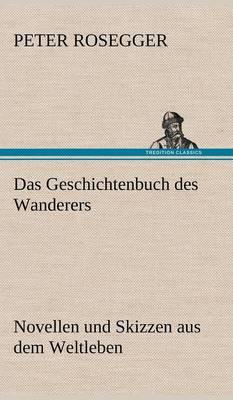 Das Geschichtenbuch Des Wanderers (Hardback)