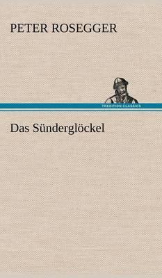 Das Sunderglockel (Hardback)