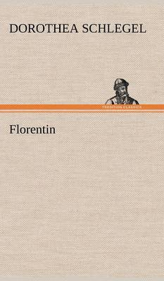 Florentin (Hardback)