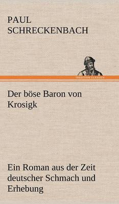 Der Bose Baron Von Krosigk (Hardback)