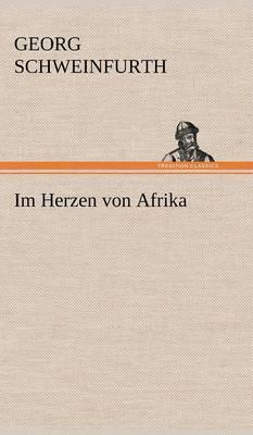 Im Herzen Von Afrika (Hardback)