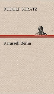 Karussell Berlin (Hardback)