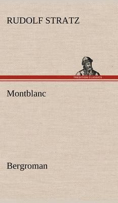 Montblanc (Hardback)