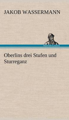 Oberlins Drei Stufen Und Sturreganz (Hardback)