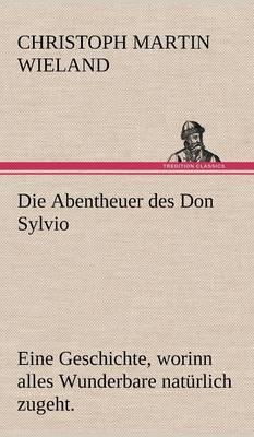 Die Abentheuer Des Don Sylvio (Hardback)
