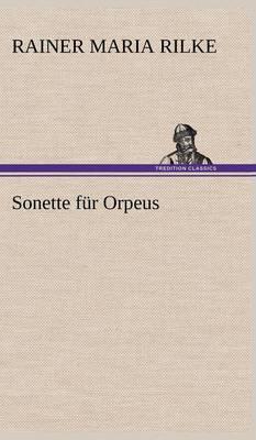 Sonette Fur Orpeus (Hardback)