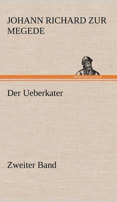 Der Ueberkater - Zweiter Band (Hardback)
