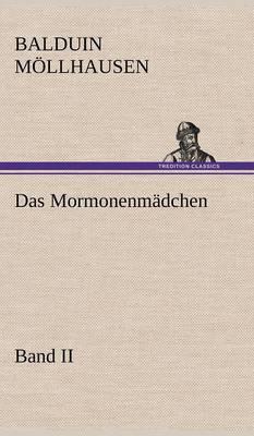 Das Mormonenmadchen - Band II (Hardback)
