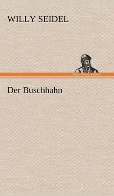 Der Buschhahn (Hardback)
