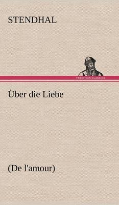 Uber Die Liebe (Hardback)