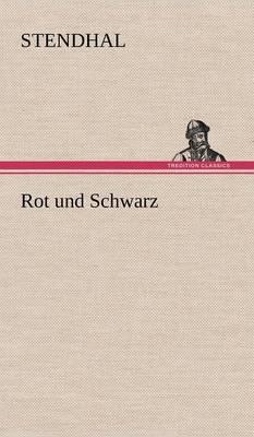 Rot Und Schwarz (Hardback)