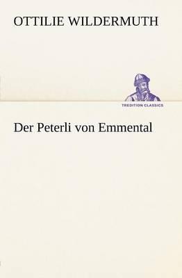 Der Peterli Von Emmental (Paperback)