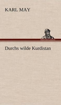 Durchs Wilde Kurdistan (Hardback)