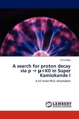 A Search for Proton Decay Via P +K0 in Super Kamiokande I (Paperback)