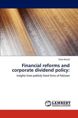 Financial Reforms and Corporate Dividend Policy (Paperback)