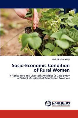 Socio-Economic Condition of Rural Women (Paperback)