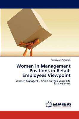 Women in Management Positions in Retail-Employees Viewpoint (Paperback)