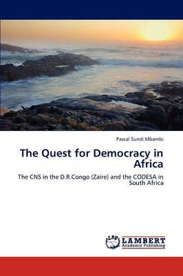 The Quest for Democracy in Africa (Paperback)