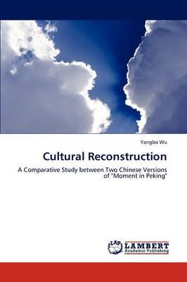 Cultural Reconstruction (Paperback)